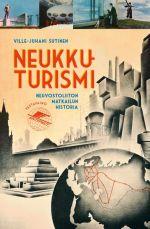 Neukkuturismi. Neuvostoliiton matkailun historia