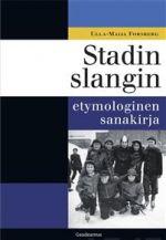 Stadin slangin etymologinen sanakirja