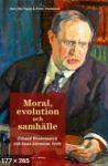 Moral, evolution och samhälle Edvard Westermarck och hans närmaste krets