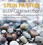 Stein på stein; elev-cd til tekstbok. elev-cd til tekstbok