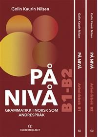 På nivå. grammatikkpakke B1-B2