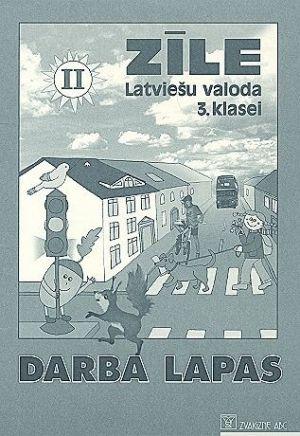 Zile latviesu valoda 3.kl. darba lapas 2 / Zīle latviešu valoda 3.kl. darba lapas 2