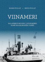 Viinameri. salapiiritusevedu läänemerel kahe maailmasõja vahel