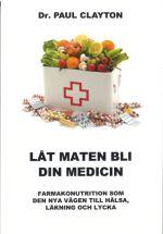 Låt maten bli din medicin