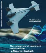 The combat use of unmanned aerial vehicles in Nagorno-Karabakh