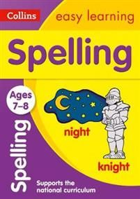 Spelling Ages 7-8. Ideal for Home Learning