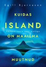 Kuidas island on maailma muutnud. väikese saare suur ajalugu