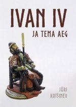 Ivan iv ja tema aeg