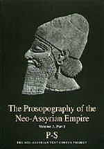The Prosopography of the Neo-Assyrian Empire, Volume 3, Part 1. P-Ş. PNA 3/I