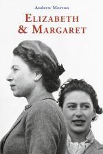 Elizabeth ja margaret. windsori õdede intiimne maailm