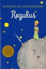 Regulus (Latin). The Little Prince in Latin