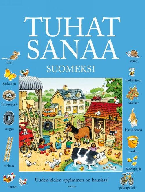 Tuhat sanaa suomeksi. 1000 sanaa suomeksi