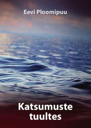 KATSUMUSTE TUULTES