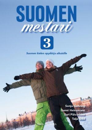 Suomen mestari 3. Suomen kielen oppikirja aikuisille. Textbook