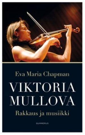 Viktoria Mullova. Rakkaus ja musiikki