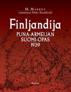Finljandija. Puna-armeijan Suomi-opas 1939