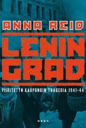 Leningrad. Piiritetyn kaupungin tragedia 1941-44
