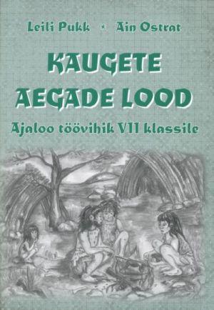 KAUGETE AEGADE LOOD. AJALOO TV 7. KL