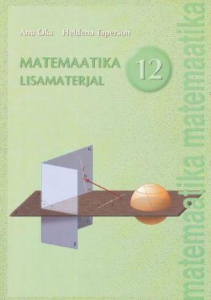 MATEMAATIKA LISAMATERJAL 12. KL