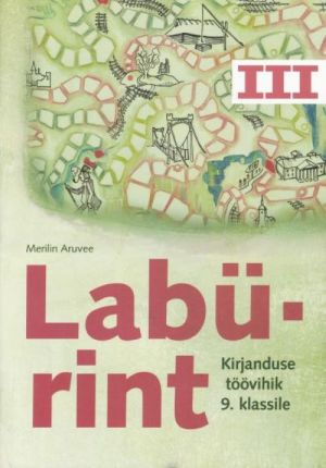 LABÜRINT 3 TV 9. KL KIRJANDUS