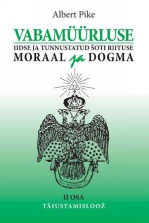 VABAMÜÜRLUSE IIDSE JA TUNNUSTATUD ŠOTI RIITUSE MORAAL JA DOGMA II: TÄIUSTAMISLOOŽ
