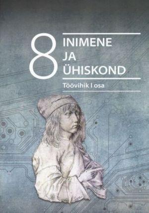 INIMENE JA ÜHISKOND TV 8. KL I ÜHISKONNAÕPETUS