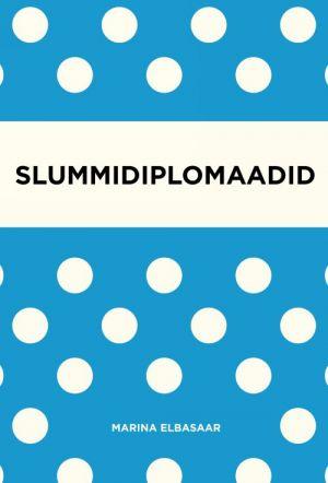SLUMMIDIPLOMAADID