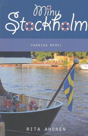 MINU STOCKHOLM. VANNIGA MEREL
