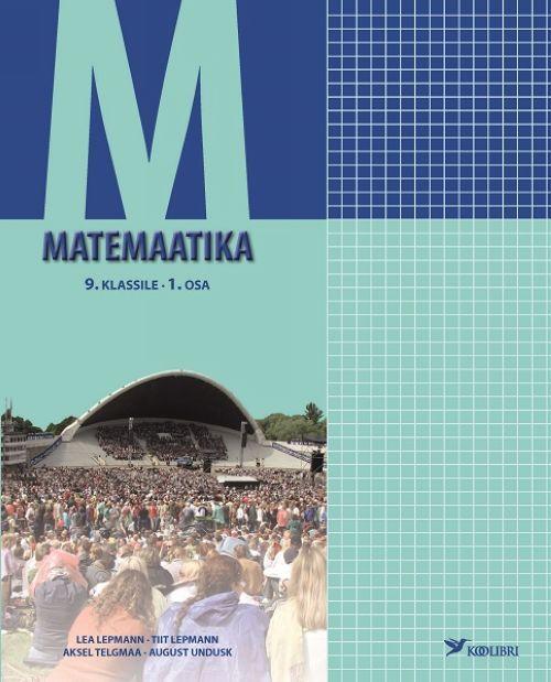 MATEMAATIKA ÕPIK 9. KL I