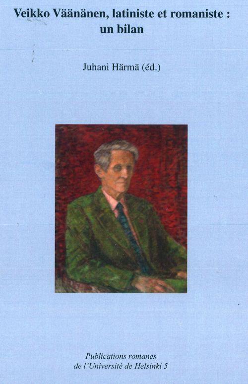 Veikko Väänänen, latiniste et romaniste: un bilan