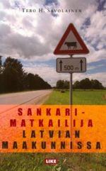 Sankarimatkailija Latvian maakunnissa