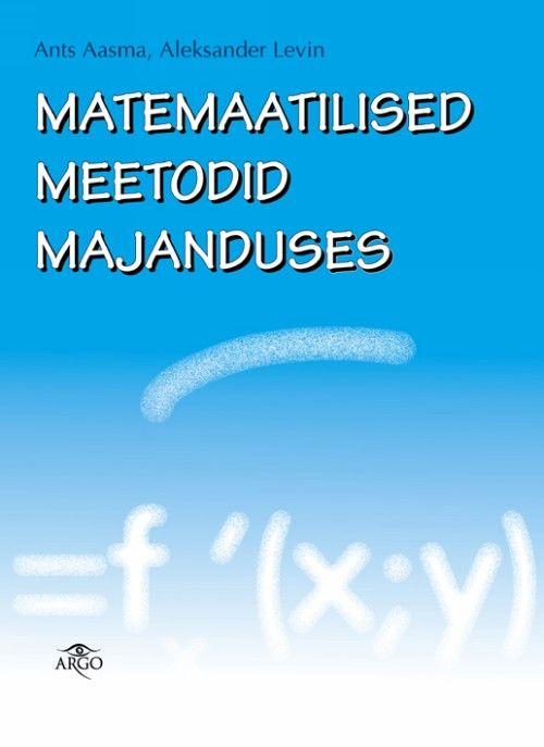 MATEMAATILISED MEETODID MAJANDUSES