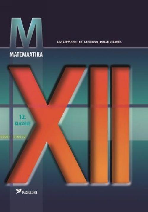 MATEMAATIKA ÕPIK 12. KL