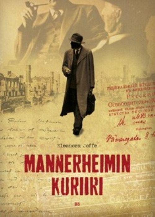 Mannerheimin kuriiri. Kirill Pushkareffin arvoituksellinen elämä