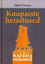 KUUPAISTE HEIASTUSED