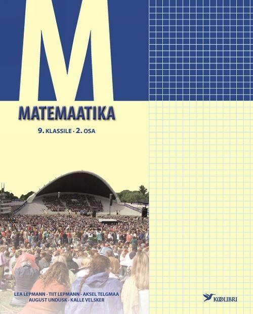MATEMAATIKA ÕPIK 9. KL II