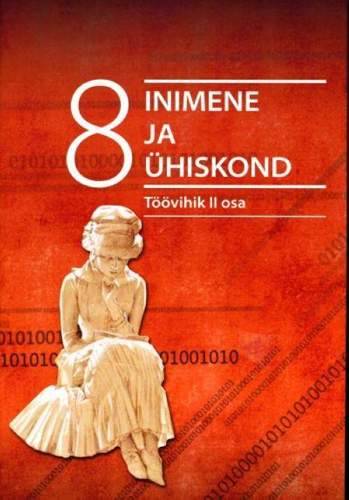 INIMENE JA ÜHISKOND TV 8.KL II ÜHISKONNAÕPETUS