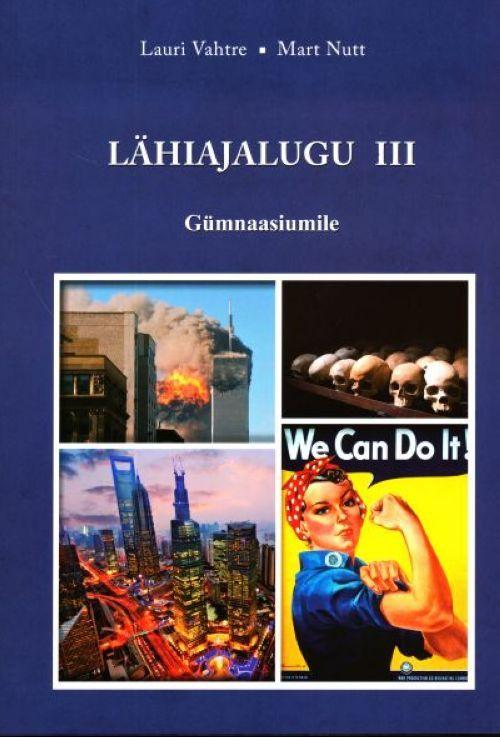 LÄHIAJALUGU III