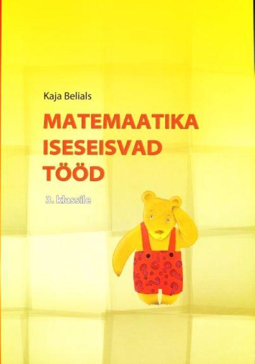 MATEMAATIKA ISESEISVAD TÖÖD 3. KL