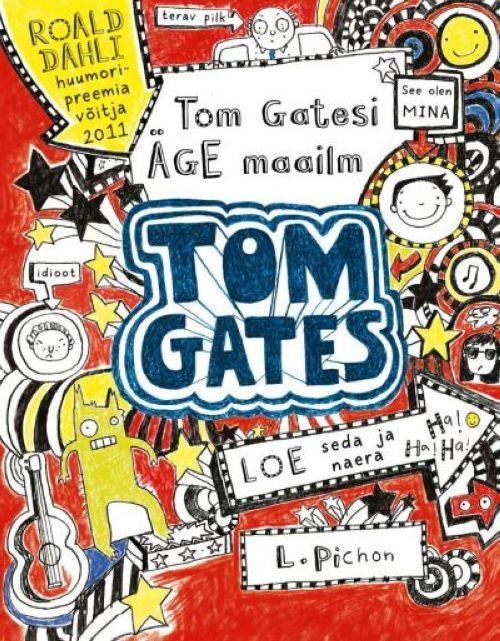 TOM GATESI ÄGE MAAILM