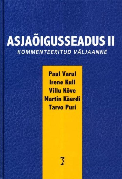 ASJAÕIGUSSEADUS II. KOMMENTEERITUD VÄLJAANNE