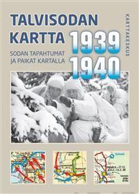 Talvisodan kartta 1939-1940 - Sodan tapahtumat ja paikat kartalla