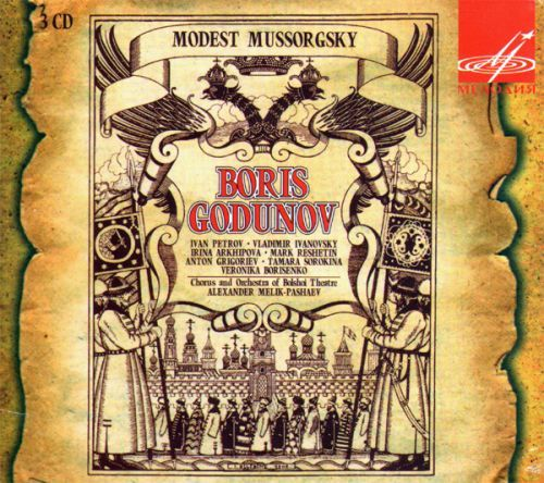 Boris Godunov. Chorus and orchestra of the Bolshoi Theatre. Cond. Alexander Melik-Pashaev (3 CD)