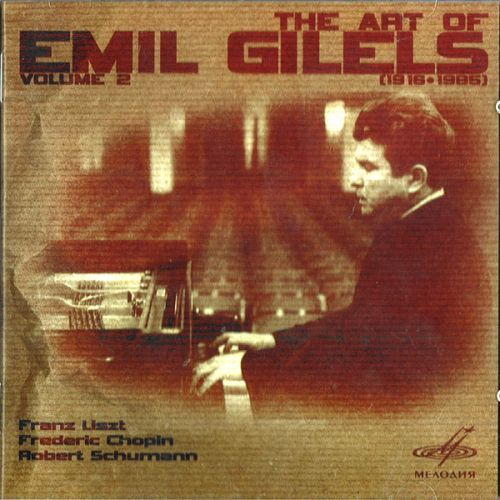 The Art of Emil Gilels. Vol.2
