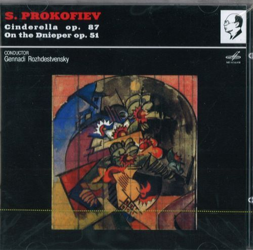 Prokofiev. Cinderella, Ballet In 3 Acts, Op 87 / On The Dnieper, Ballet In Two Scenes, Op 51. Gennadi Rozhdestvensky. (2 CD)
