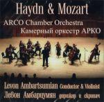 Levon Ambartsumian & Arco Chamber Orchestra. Haydn. Concerto No 1 In C Major. Mozart. Three Divertimenti. Salzburg Symphonies. KV 136, KV 137, KV 138