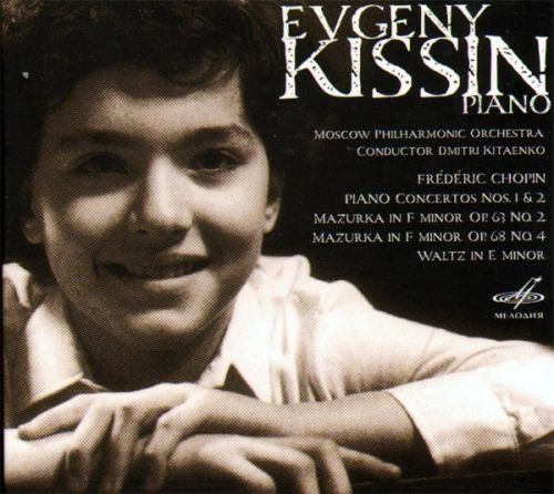 Yevgeny Kissin. Chopin, Piano Concertos 1 & 2. Moscow Philarmonic Orchestra, Conductor: Dmitri Kitayenko
