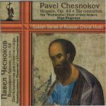 Vespers, Op. 44. Six Concertos for soloists and choir a capella. Russian Sacred Music