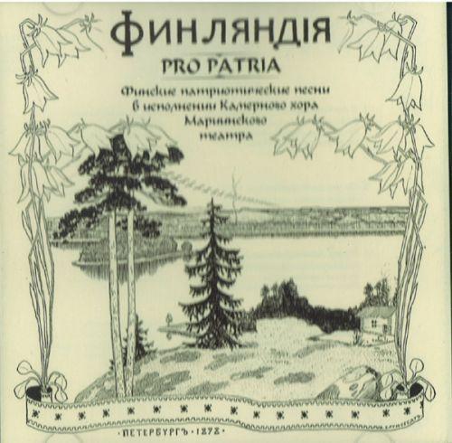 Finljandija / Finljandija Pro Patria. Finskie patrioticheskie pesni v ispolnenii kamernogo khora Mariinskogo teatra