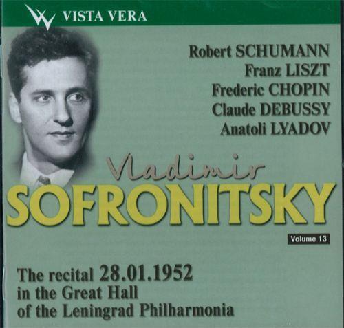 Vladimir Sofronitsky plays. Vol. 13